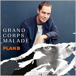 Grand corps malade - Plan B