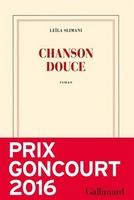 Chanson douce (Prix Goncourt 2016) de Leïla Slimani