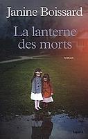 La lanterne des morts de Janine Boissard