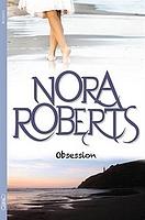 Obsession de Nora Roberts