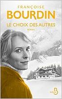 Le choix des autres de Françoise Bourdin