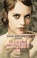 La galerie des jalousies de Marie-Bernadette Dupuy