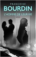 L'homme de leur vie de Françoise Bourdin
