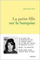 La petite fille sur la banquise d'Adélaïde Bon