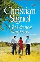 L'été de nos vingt ans de Christian Signol