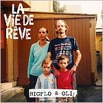 Bigflo et Oli - La vie de rêve