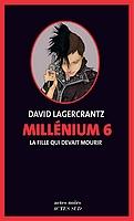 David Lagercrantz - Millénium 6
