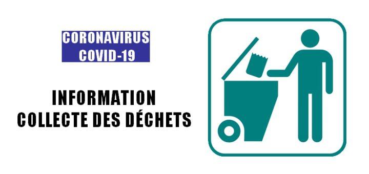 Coronavirus COVID-19 - Information collecte des déchets