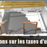 Informations sur les taxes d'urbanisme
