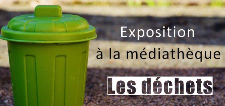 Exposition à la médiathèque - Les déchets